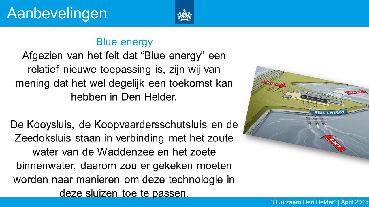"""Blue energy Afgezien van het feit dat """"Blue energy"""" een relatief nieuwe toepassing is, zijn wij van mening dat het wel degelijk een toekomst kan hebbe"""