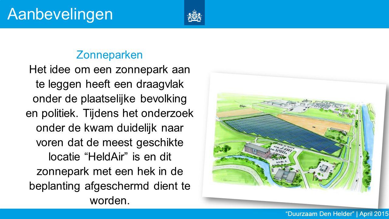 Zonneparken Het idee om een zonnepark aan te leggen heeft een draagvlak onder de plaatselijke bevolking en politiek. Tijdens het onderzoek onder de kw