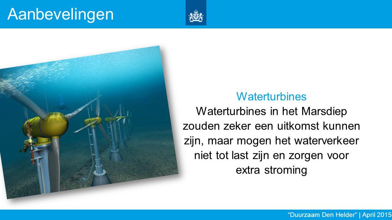 Waterturbines Waterturbines in het Marsdiep zouden zeker een uitkomst kunnen zijn, maar mogen het waterverkeer niet tot last zijn en zorgen voor extra