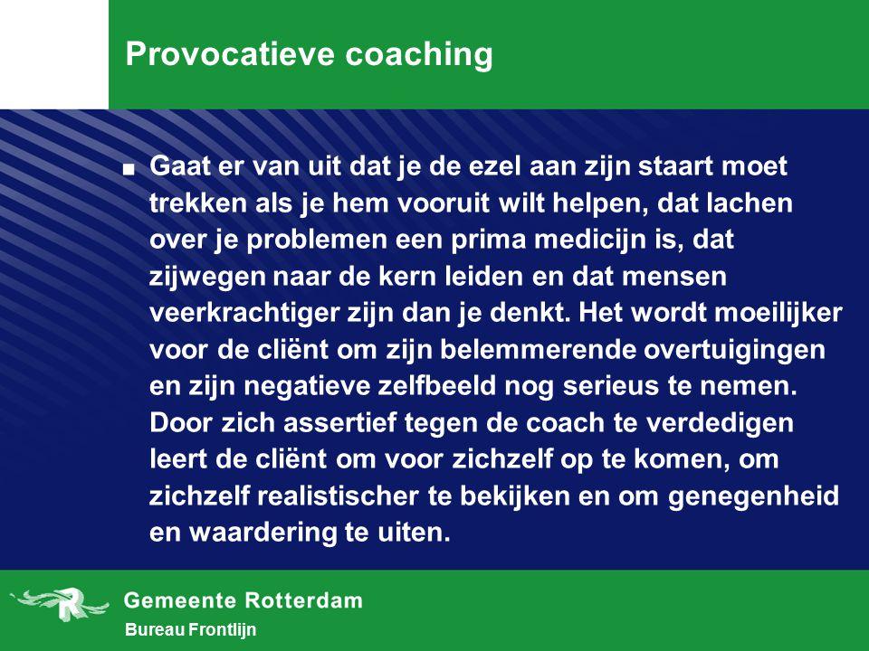Bureau Frontlijn Provocatieve coaching.