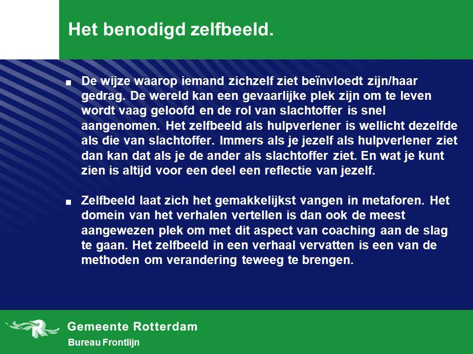 Bureau Frontlijn Het benodigd zelfbeeld..