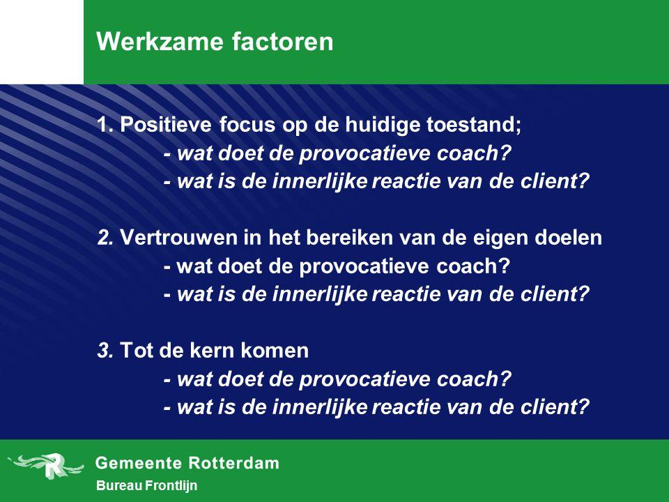 Bureau Frontlijn Werkzame factoren 1.