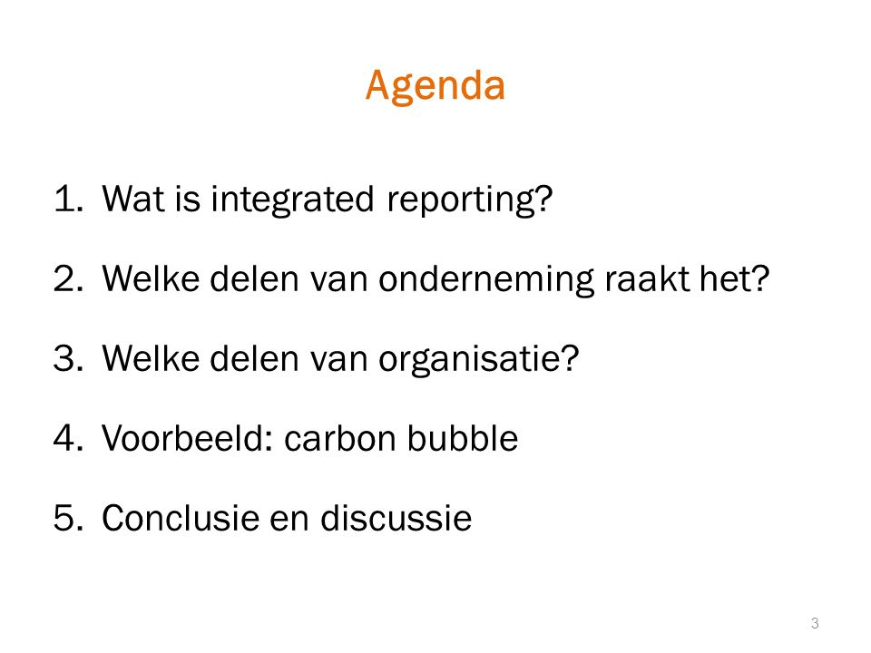 1) Wat is integrated reporting.