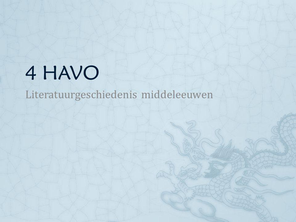 4 HAVO Literatuurgeschiedenis middeleeuwen