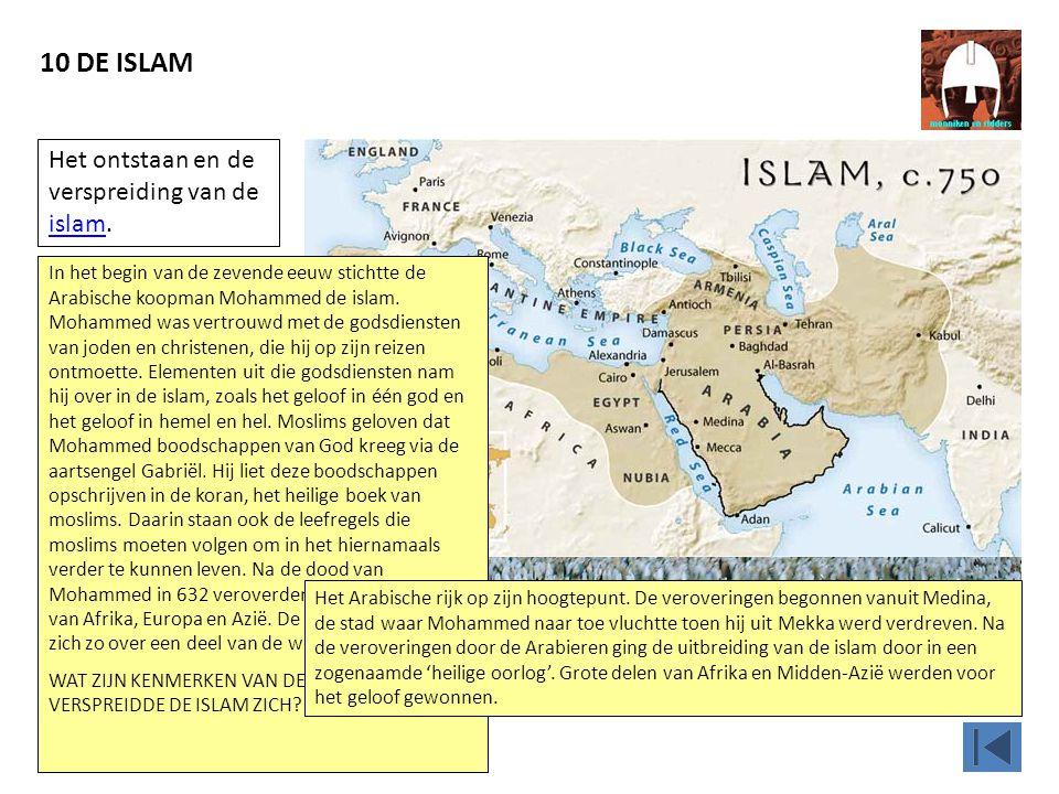 10 DE ISLAM In Mekka staat de Kaäba, het centrale heiligdom van de islam.