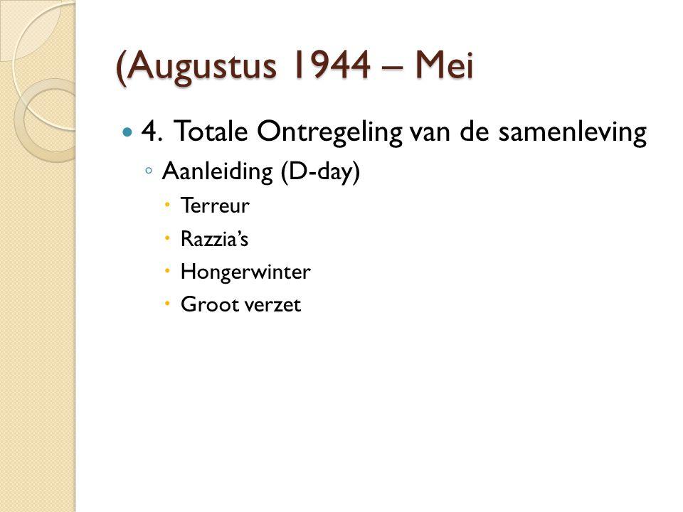 (Augustus 1944 – Mei 4.