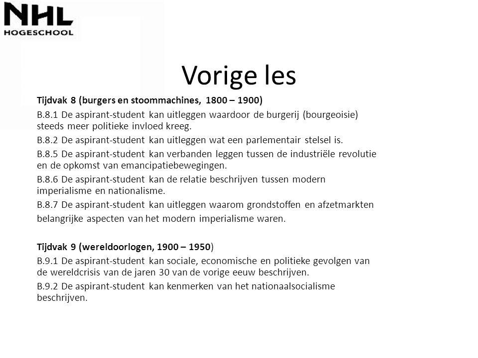 Vorige les Tijdvak 8 (burgers en stoommachines, 1800 – 1900) B.8.1 De aspirant-student kan uitleggen waardoor de burgerij (bourgeoisie) steeds meer politieke invloed kreeg.