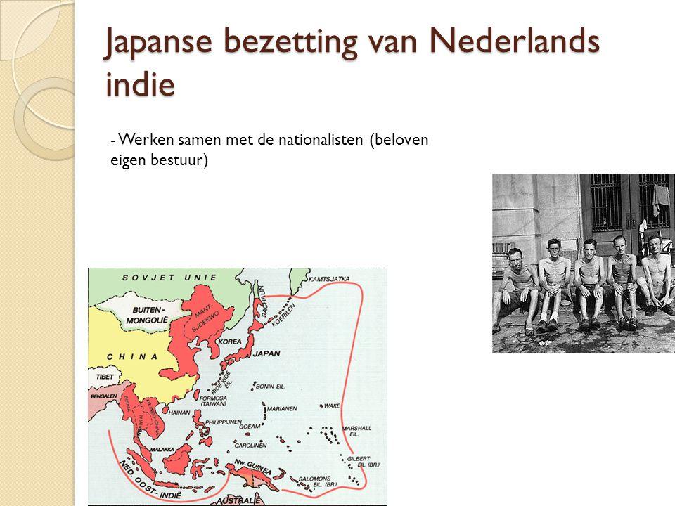 Japanse bezetting van Nederlands indie - Werken samen met de nationalisten (beloven eigen bestuur)
