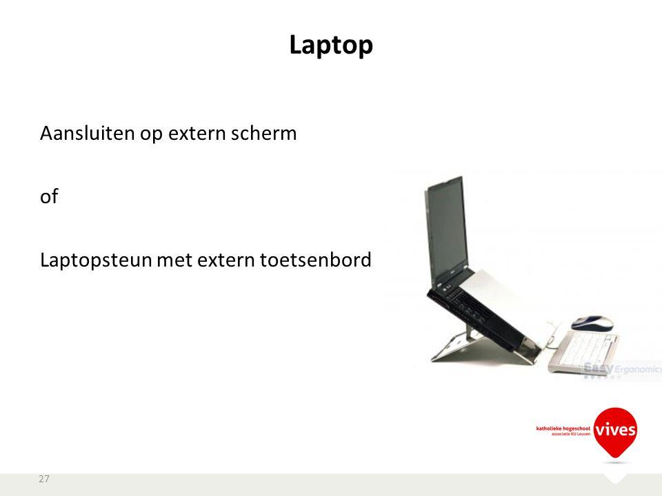 Laptop Aansluiten op extern scherm of Laptopsteun met extern toetsenbord 27