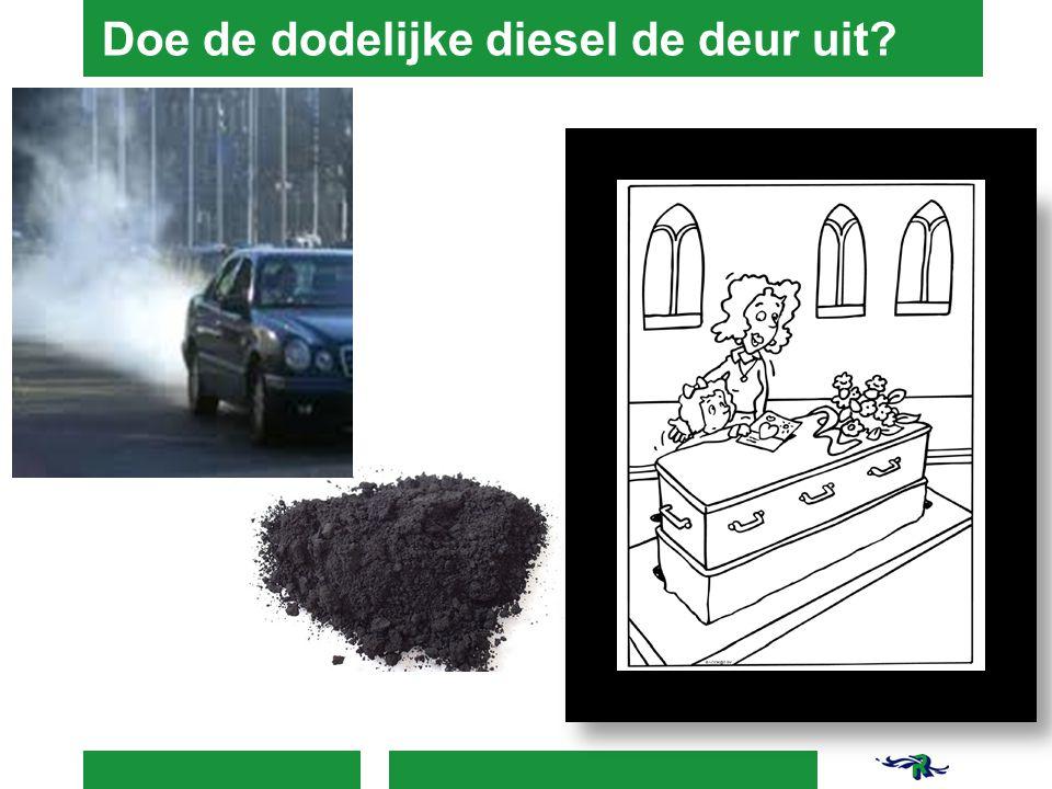 Doe de dodelijke diesel de deur uit?