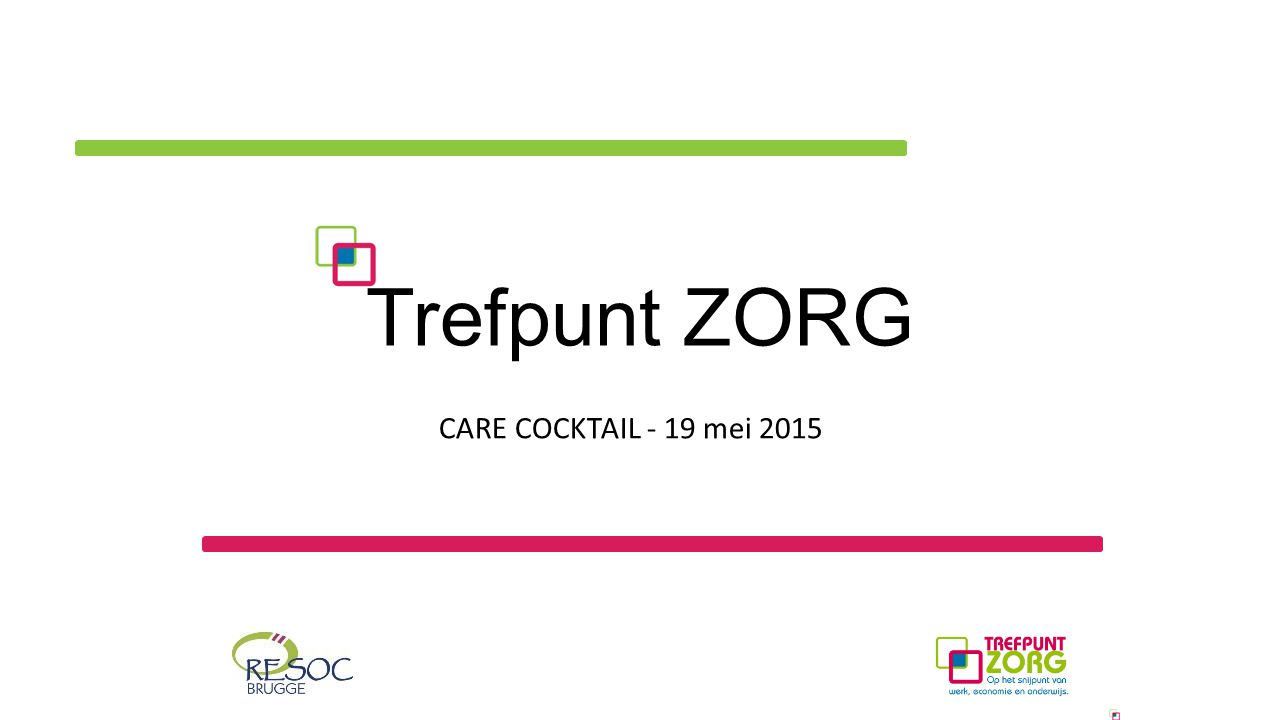 Trefpunt ZORG CARE COCKTAIL - 19 mei 2015