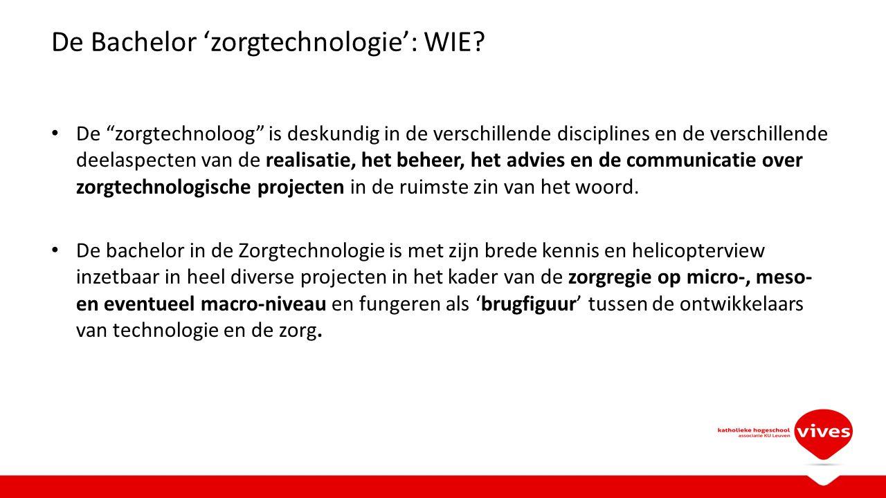 De Bachelor 'zorgtechnologie': WIE.