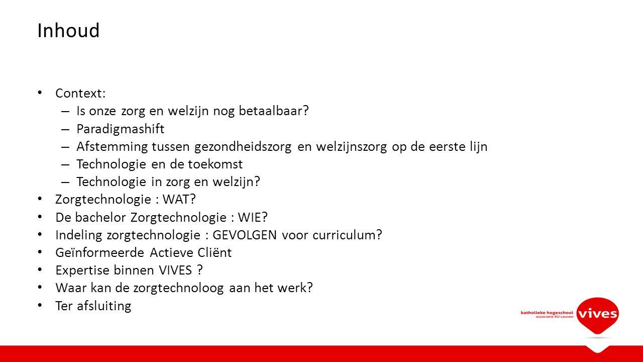 Indeling Zorgtechnologie : gevolgen voor curriculum.