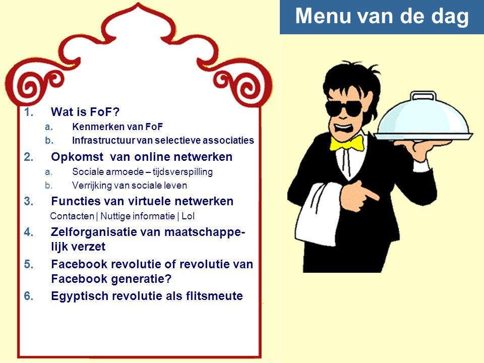 FoF = Friends-of-Friends nPersoonlijke vriendenkring als uitgangspunt en elementaire bouwsteen van sociale netwerken: bottom-up & emergent.