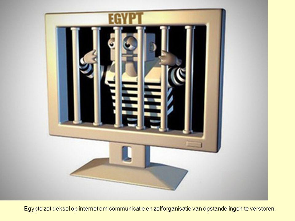 Egypte zet deksel op internet om communicatie en zelforganisatie van opstandelingen te verstoren.