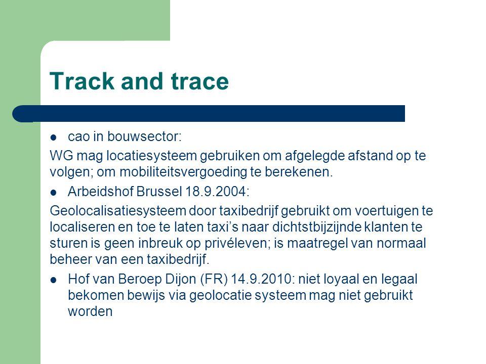 Track and trace cao in bouwsector: WG mag locatiesysteem gebruiken om afgelegde afstand op te volgen; om mobiliteitsvergoeding te berekenen. Arbeidsho