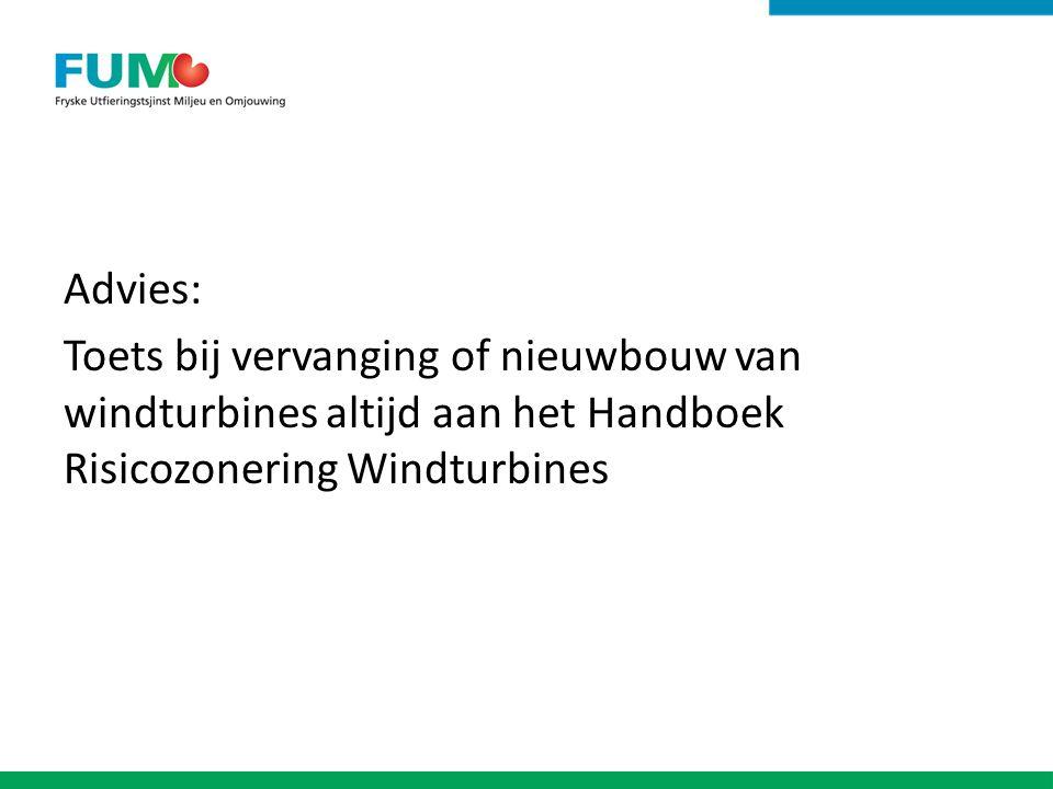 Advies: Toets bij vervanging of nieuwbouw van windturbines altijd aan het Handboek Risicozonering Windturbines