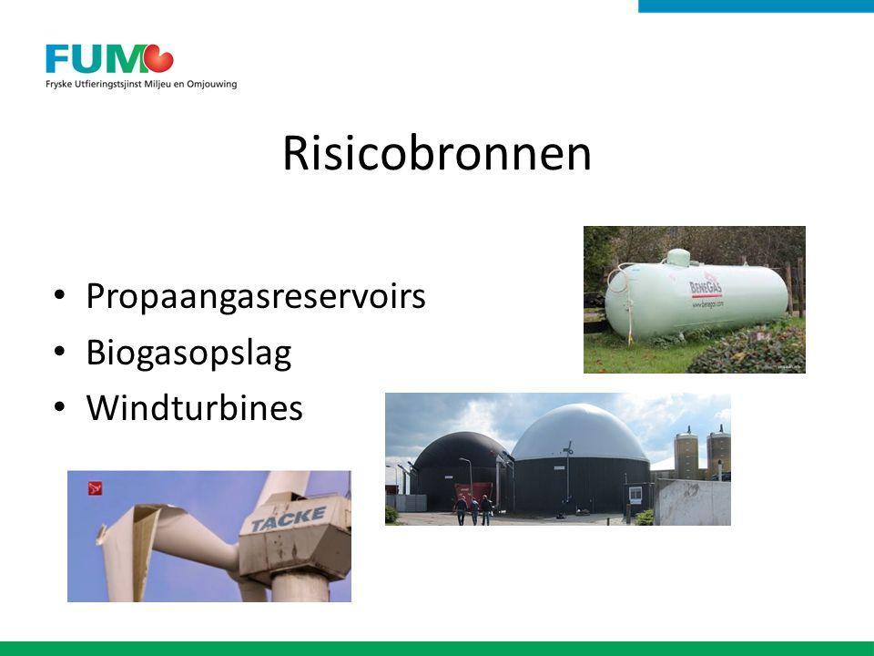 Risicobronnen Propaangasreservoirs Biogasopslag Windturbines