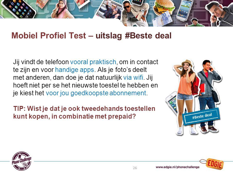 26 Mobiel Profiel Test – uitslag #Beste deal Jij vindt de telefoon vooral praktisch, om in contact te zijn en voor handige apps.