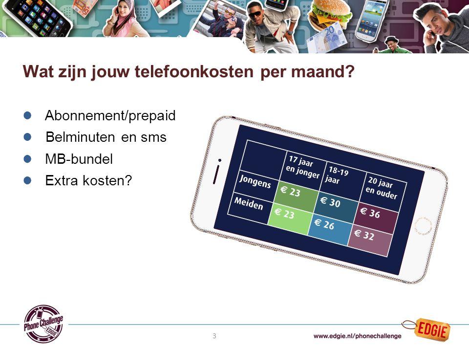 3 l Abonnement/prepaid l Belminuten en sms l MB-bundel l Extra kosten.