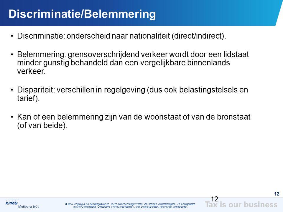 © 2014 Meijburg & Co, Belastingadviseurs, is een samenwerkingsverband van besloten vennootschappen en is aangesloten bij KPMG International Cooperativ