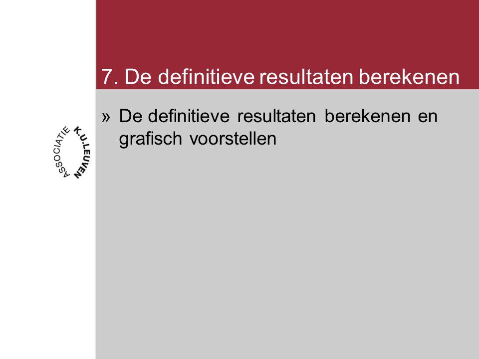 7. De definitieve resultaten berekenen »De definitieve resultaten berekenen en grafisch voorstellen