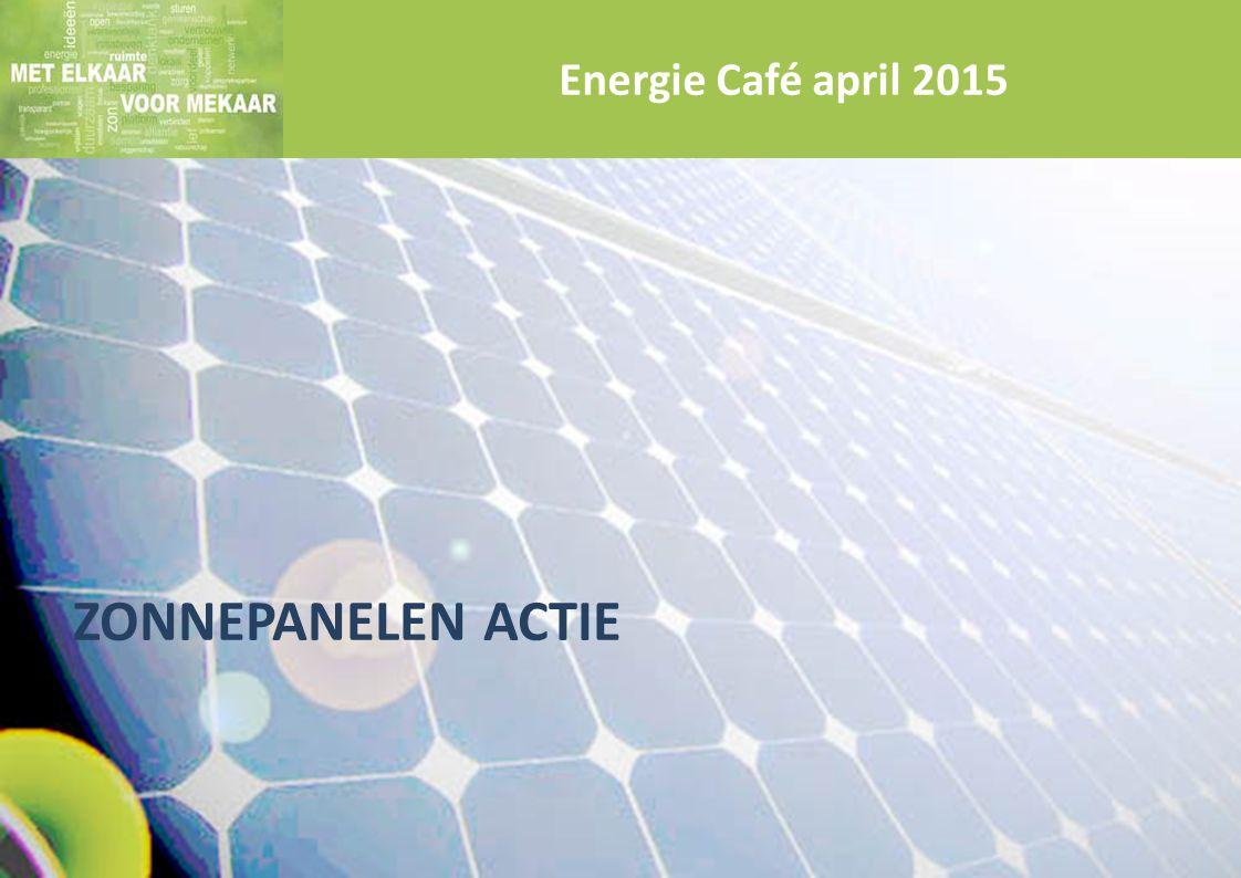 ZONNEPANELEN ACTIE Energie Café april 2015