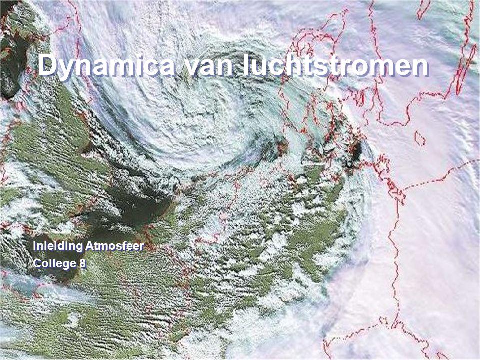 22 Dynamica van luchtstromen Geostrofisch evenwicht 3.