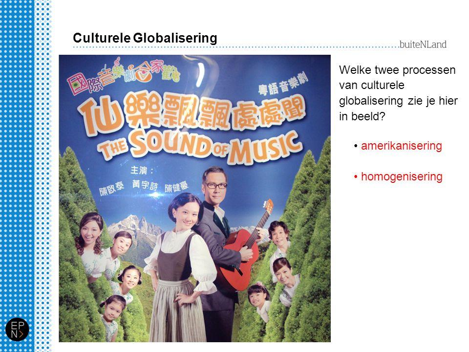 Globalisering bevordert culturele diffusie De kaart van cultuurgebieden is niet onveranderlijk.