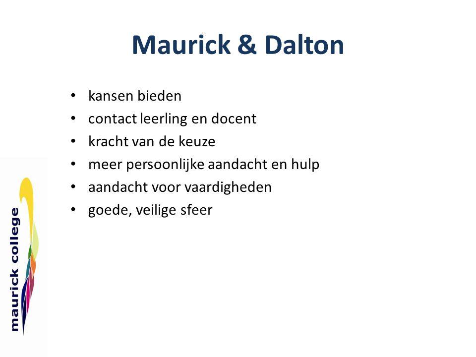 Maurick & Dalton kansen bieden contact leerling en docent kracht van de keuze meer persoonlijke aandacht en hulp aandacht voor vaardigheden goede, vei