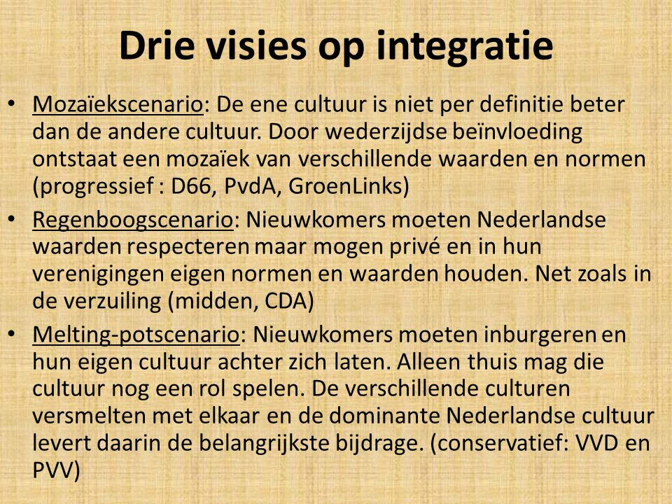 Drie visies op integratie Mozaïekscenario: De ene cultuur is niet per definitie beter dan de andere cultuur. Door wederzijdse beïnvloeding ontstaat ee