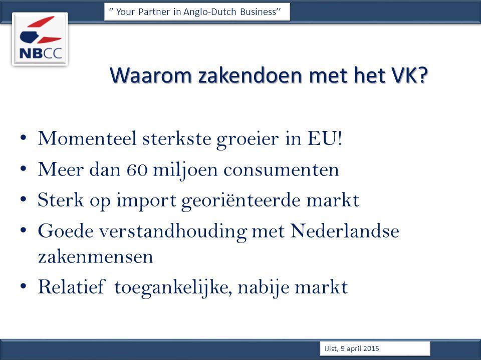 Waarom zakendoen met het VK. Momenteel sterkste groeier in EU.