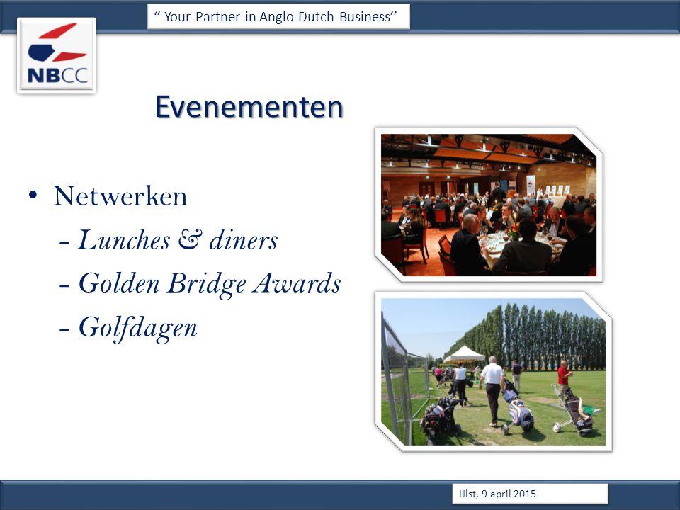 Evenementen Netwerken - Lunches & diners - Golden Bridge Awards - Golfdagen '' Your Partner in Anglo-Dutch Business'' IJlst, 9 april 2015