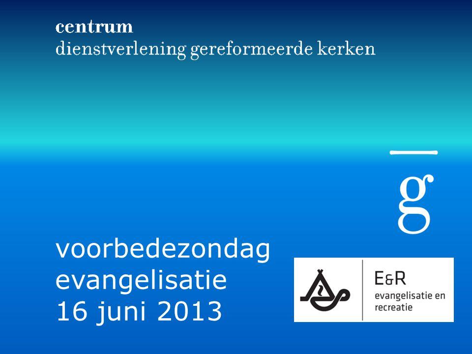voorbedezondag evangelisatie 16 juni 2013