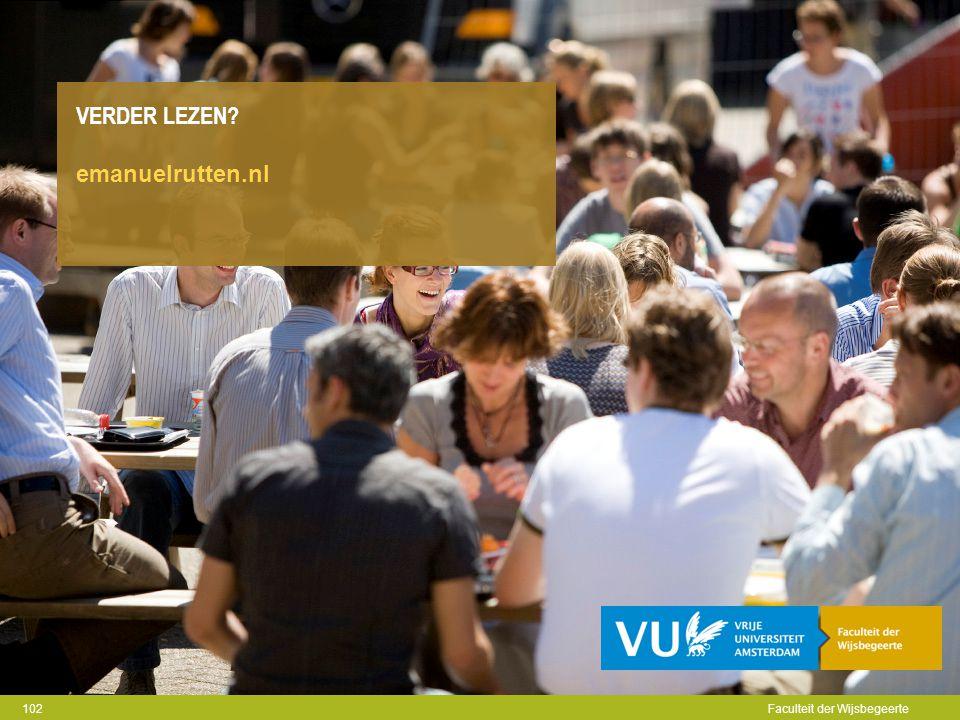 Faculteit der Godgeleerdheid en PThU VERDER LEZEN? emanuelrutten.nl Faculteit der Wijsbegeerte 102
