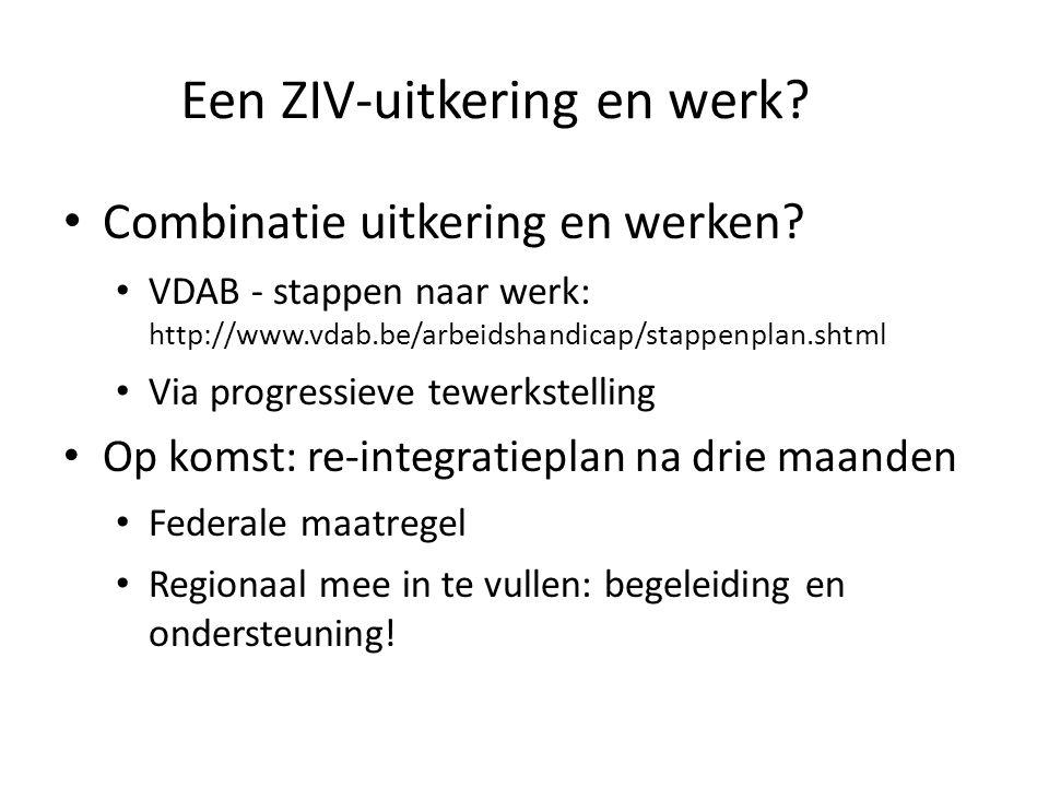 Een ZIV-uitkering en werk. Combinatie uitkering en werken.
