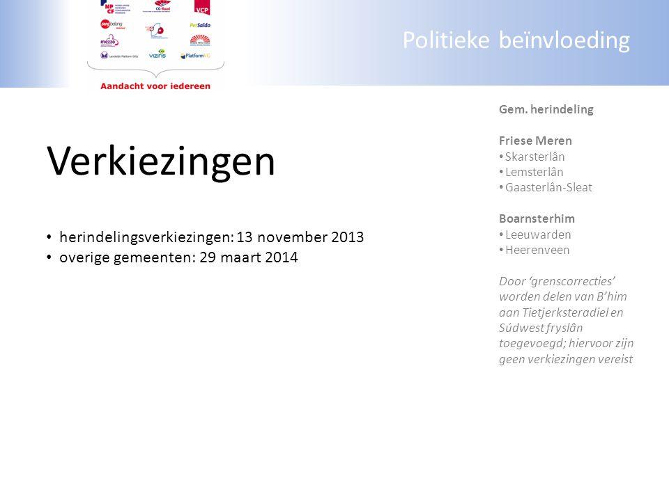 Politieke beïnvloeding Verkiezingen herindelingsverkiezingen: 13 november 2013 overige gemeenten: 29 maart 2014 Gem. herindeling Friese Meren Skarster