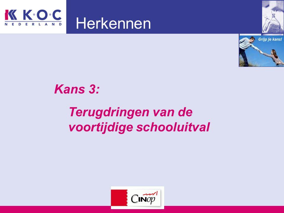 Herkennen Kans 3: Terugdringen van de voortijdige schooluitval