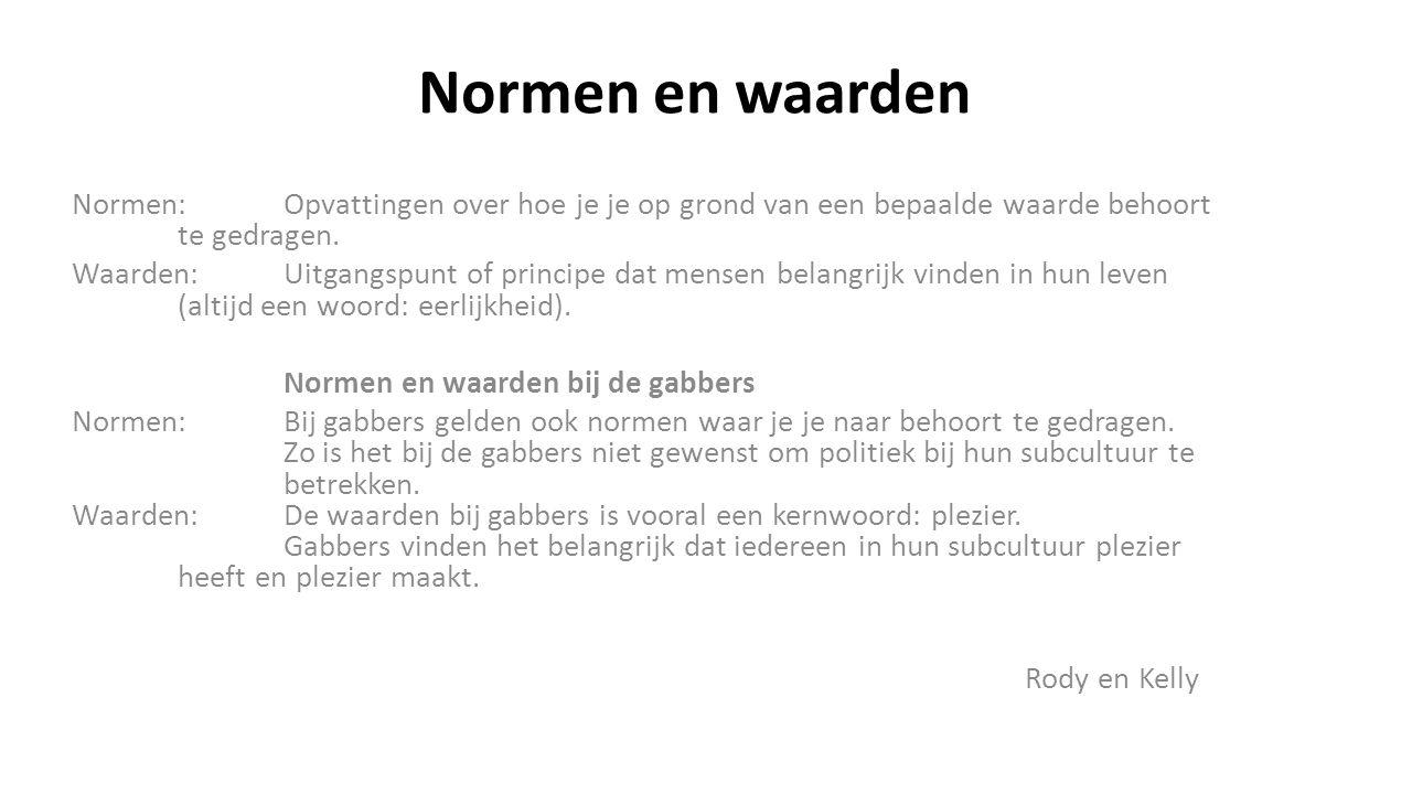 Normen en waarden Normen:Opvattingen over hoe je je op grond van een bepaalde waarde behoort te gedragen.