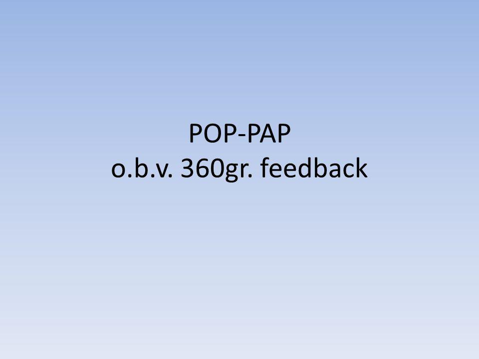 POP-PAP o.b.v. 360gr. feedback