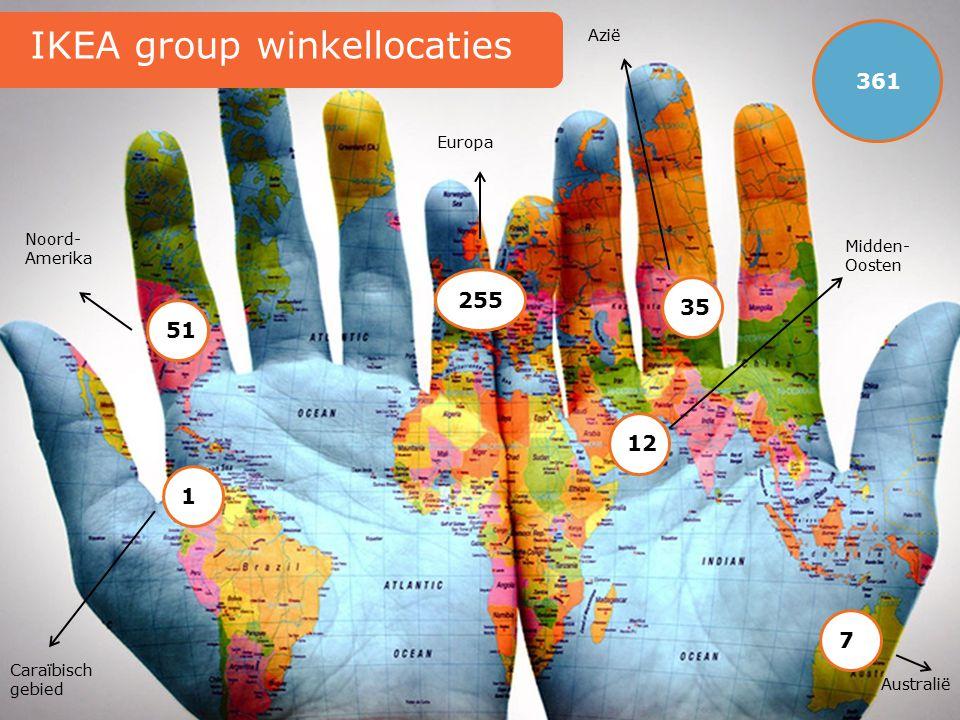 7 1 35 255 51 IKEA group winkellocaties Noord- Amerika Europa Azië Australië Caraïbisch gebied 361 12 Midden- Oosten