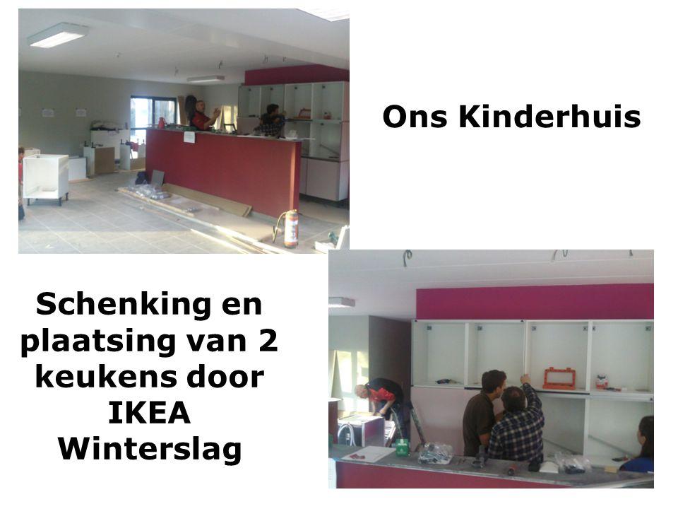 Ons Kinderhuis Schenking en plaatsing van 2 keukens door IKEA Winterslag