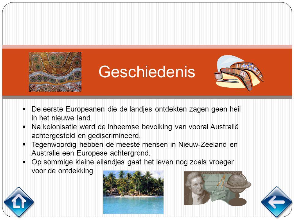 Geschiedenis  De eerste Europeanen die de landjes ontdekten zagen geen heil in het nieuwe land.  Na kolonisatie werd de inheemse bevolking van voora