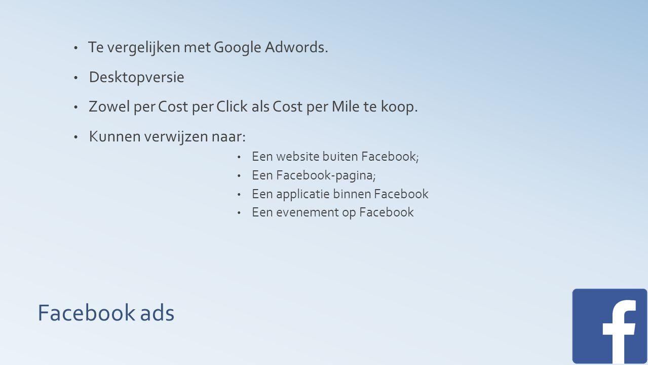 Facebook ads Te vergelijken met Google Adwords.
