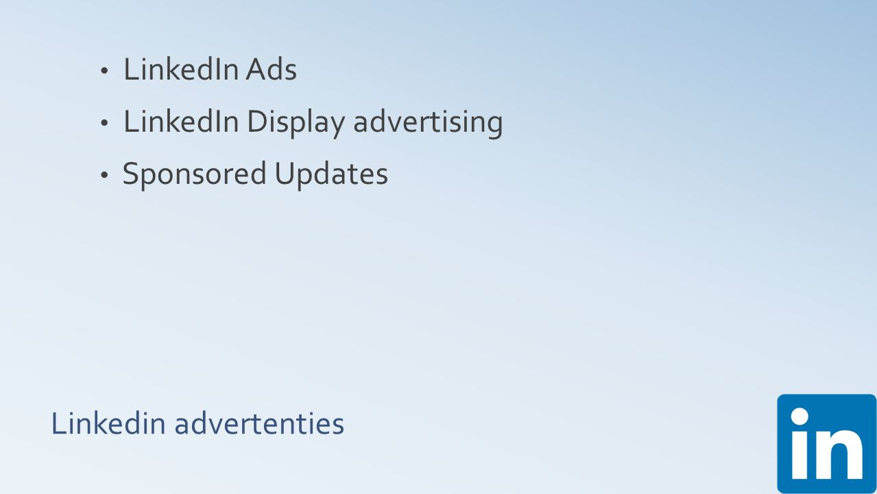 Linkedin advertenties LinkedIn Ads LinkedIn Display advertising Sponsored Updates