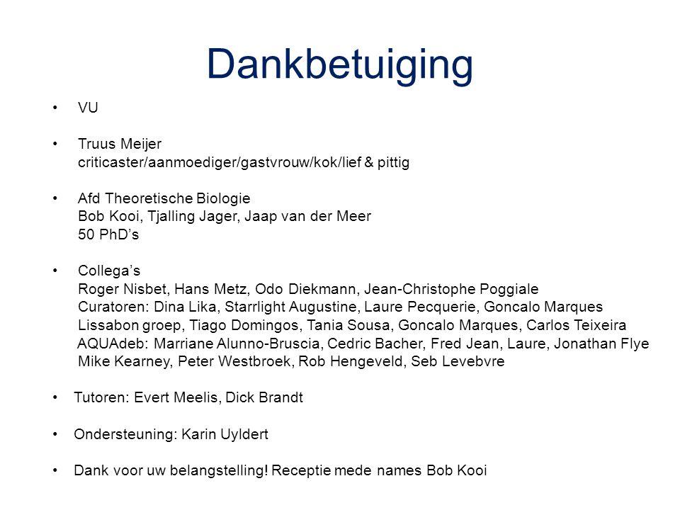 Dankbetuiging VU Truus Meijer criticaster/aanmoediger/gastvrouw/kok/lief & pittig Afd Theoretische Biologie Bob Kooi, Tjalling Jager, Jaap van der Mee