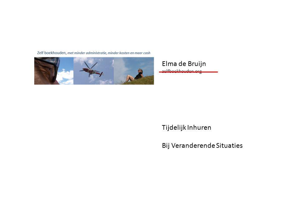 Elma de Bruijn zelfboekhouden.org Tijdelijk Inhuren Bij Veranderende Situaties