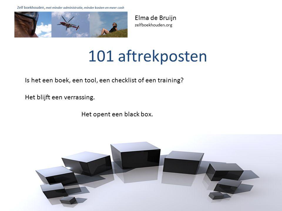 Elma de Bruijn zelfboekhouden.org Is het een boek, een tool, een checklist of een training.