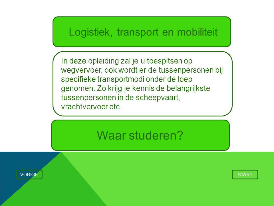 Logistiek, transport en mobiliteit VORIGESTART In deze opleiding zal je u toespitsen op wegvervoer, ook wordt er de tussenpersonen bij specifieke tran