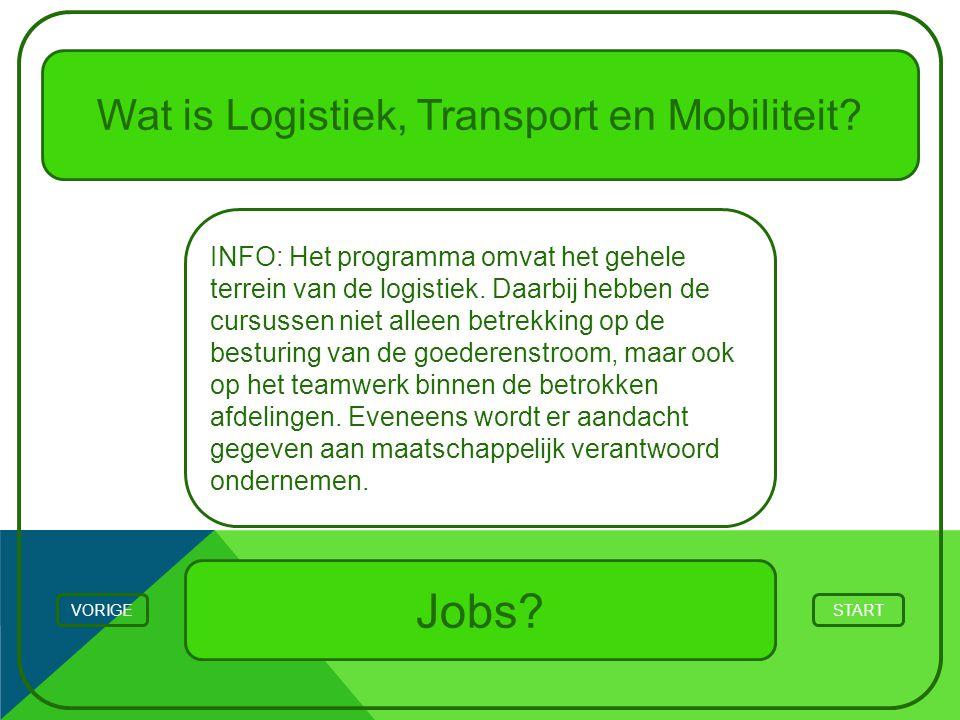 Wat is Logistiek, Transport en Mobiliteit? INFO: Het programma omvat het gehele terrein van de logistiek. Daarbij hebben de cursussen niet alleen betr